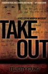 Take Out (Stevie Hooper, #3)