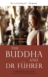 The Buddha and Dr Fuhrer: An Archaeological Scandal