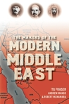 The Makers of the Modern Middle East
