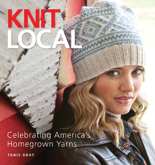 Knit Local by Tanis Gray
