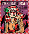 The Day of the Dead by Jorge Alderete