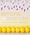 Lemons and Lavender: The Eco Guide to Better Homekeeping