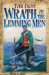 Wrath of the Lemming Men by Toby Frost