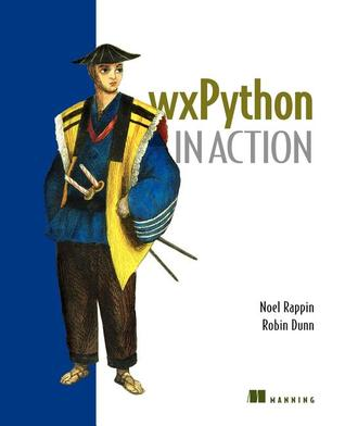 Wxpython in Action by Noel Rappin