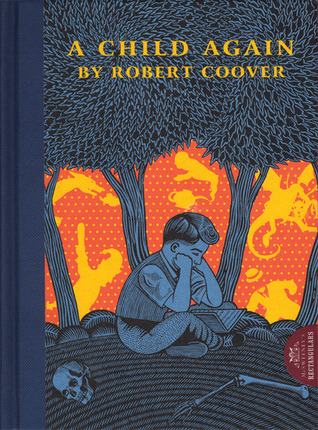 A Child Again by Robert Coover