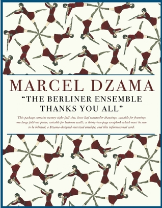 The Berliner Ensemble Thanks You All by Marcel Dzama