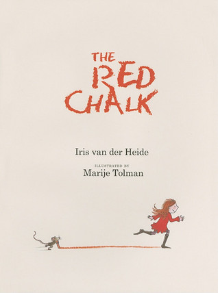The Red Chalk by Iris van der Heide