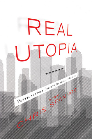 Real Utopia by Chris Spannos