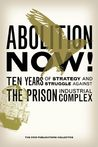 Abolition Now! by The CRIO Publications Colle...