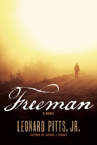 Freeman by Leonard Pitts Jr.