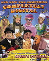 And Now For Something Completely Digital: The Complete Illustrated Guide to Monty Python CDs and DVDs