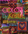 Color by Kristin: How to Design Your Own Beautiful Knits