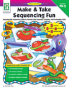 Make & Take Sequencing Fun, Grades PK - 2: Reproducible Sequencing Cards to Develop Oral Language, Listening, and Pre-Reading Skills