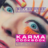 Karma Cookbook: Great Tasting Dishes to Nourish Your Body and Feed Your Soul