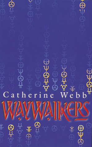 Waywalkers by Catherine Webb