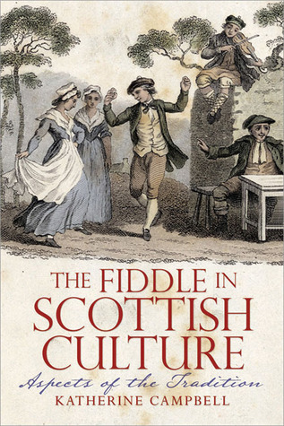 The Fiddle in Scottish Culture: Aspects of the Tradition