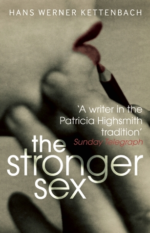 The Stronger Sex by Hans Werner Kettenbach