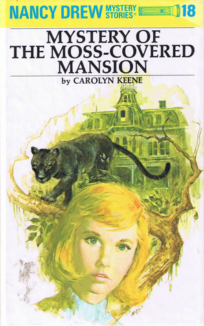 Mystery of the Moss-Covered Mansion by Carolyn Keene