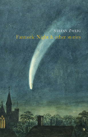 Fantastic Night & Other Stories by Stefan Zweig