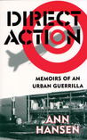 Direct Action: Memoirs of an Urban Guerrilla
