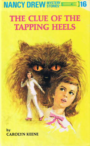 The Clue of the Tapping Heels (Nancy Drew, #16)