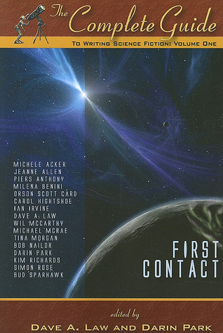 The Complete Guide to Writing Science Fiction, Volume 1 by Dave A. Law