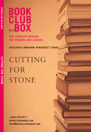 Bookclub-in-a-Box Discusses Cutting For Stone, the novel by A... by Marilyn Herbert