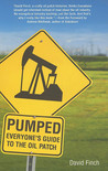 Pumped: Everyone's Guide to the Oil Patch