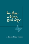 Be Free Where You Are