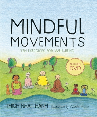 Mindful Movements by Thich Nhat Hanh