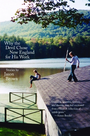 Why the Devil Chose New England for His Work by Jason Brown