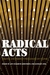 Radical Acts: Theater and Feminist Pedagogies of Change