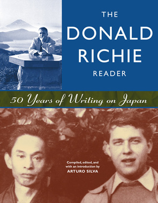 The Donald Richie Reader by Donald Richie