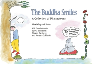 The Buddha Smiles: A Collection of Dharma Toons