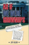 """As If We Were Grownups: A Collection of """"Suicidal"""" Political Speeches That Aren't"""