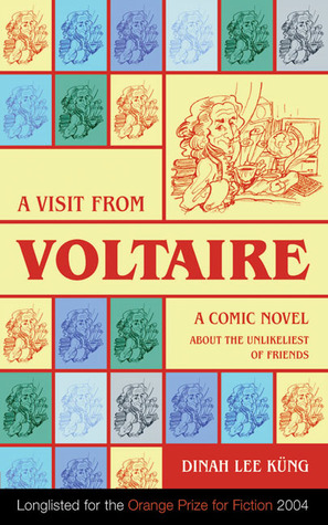 A Visit from Voltaire by Dinah Lee Küng