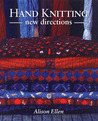 Hand Knitting: New Directions