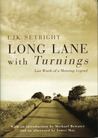 Long Lane with Turnings: Last Words of a Motoring Legend