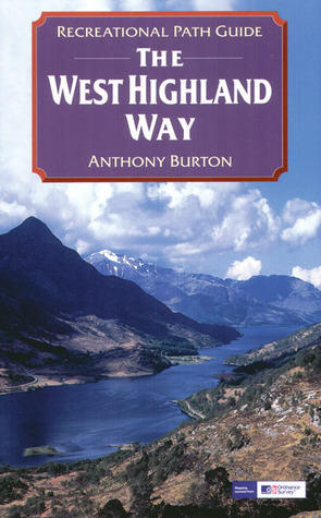 The West Highland Way (Recreational Path Guides) (Recreational Path Guides)
