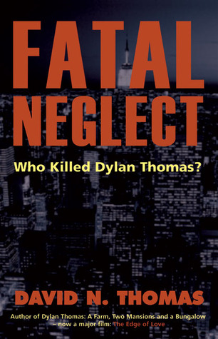 Fatal Neglect by David N. Thomas