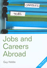 The Directory of Jobs and Careers Abroad, 13th (Directory of Jobs and Careers Abroad)
