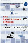 The Bank Robber Diaries