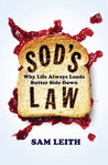 Sod's Law: Why Life Always Lands Butter Side Down