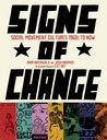 Signs of Change: Social Movement Cultures, 1960s to Now