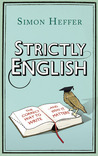 Strictly English: The correct way to write ... and why it matters