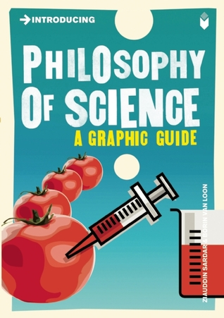 Introducing Philosophy of Science: A Graphic Guide