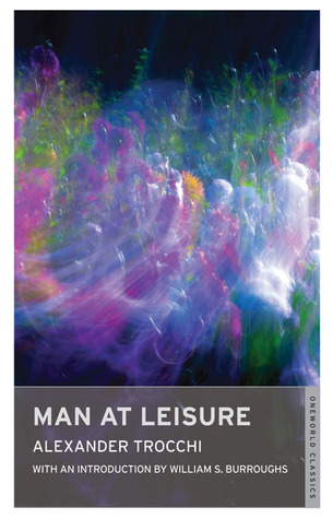 Man at Leisure by Alexander Trocchi