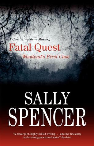 Fatal Quest (Chief Inspector Woodend, #20)