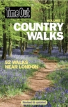 Time Out Country Walks, Volume 1: 52 Walks Near London