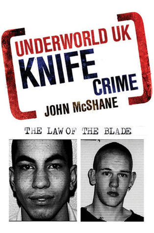 Underworld UK: Knife Crime: The Law of the Blade